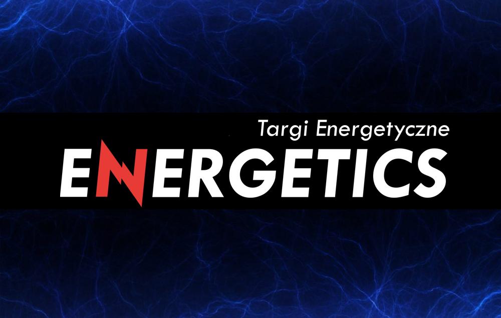 Zapraszamy na Targi Energetyczne Energetics w Lublinie